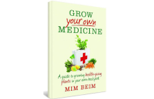 Grow Your Own Medicine, book